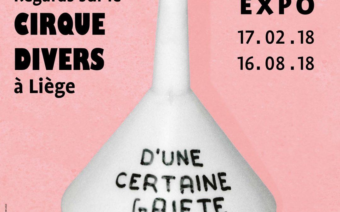 """Agenda ► Exposition : """"Le Jardin du Paradoxe – Regards sur le Cirque Divers à Liège"""""""
