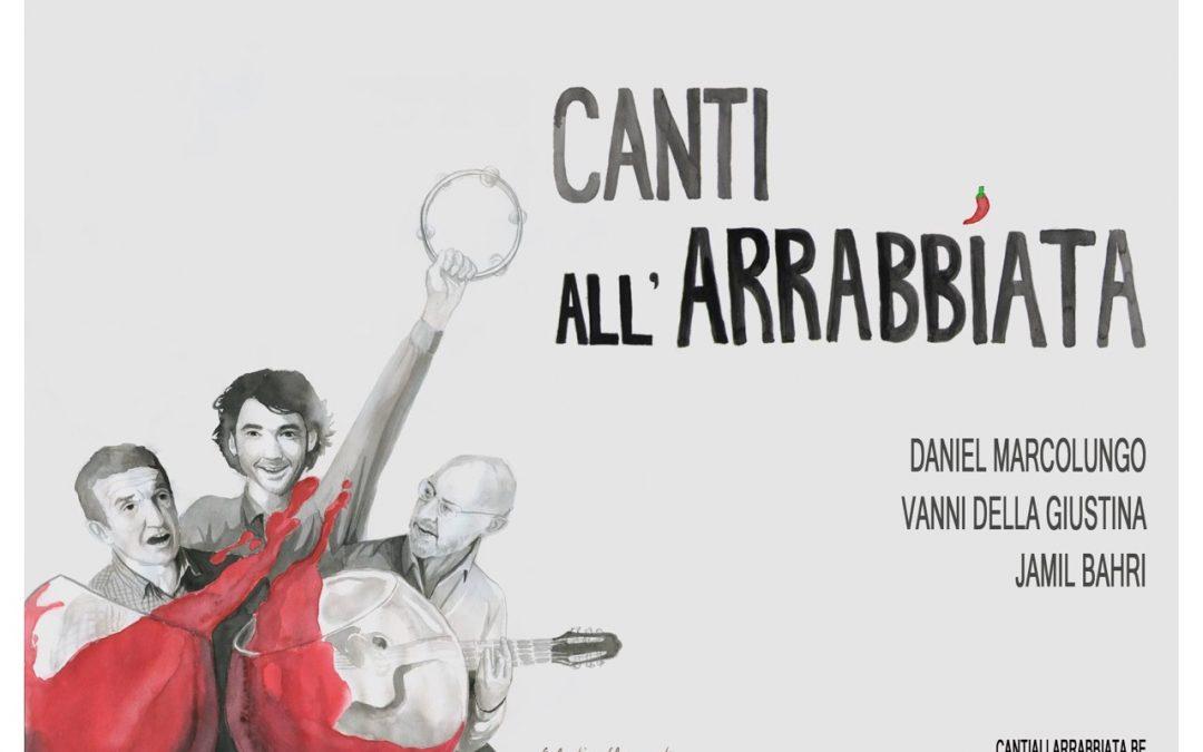 Agenda ► Canti All'Arrabbiata