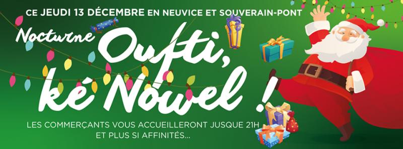 Agenda ► Oufti, Ké Nowel ! La nocturne de Neuvice et Souverain Pont
