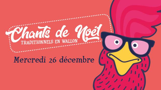 """Agenda ► """"Chants de Noël Traditionnels en Wallon"""" (""""Noël au Musée 2018"""") – Le 26/12 à 17h00"""