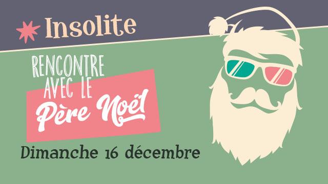 Agenda ► Rencontre avec le père Noël… – Le 16/12 de 14 à 17h30
