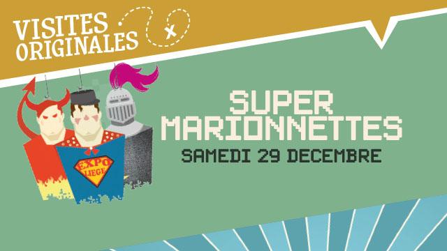 """Agenda ► """"Super Marionnettes"""" (""""Noël au Musée 2018"""") – Le 29/12 à 14h30"""