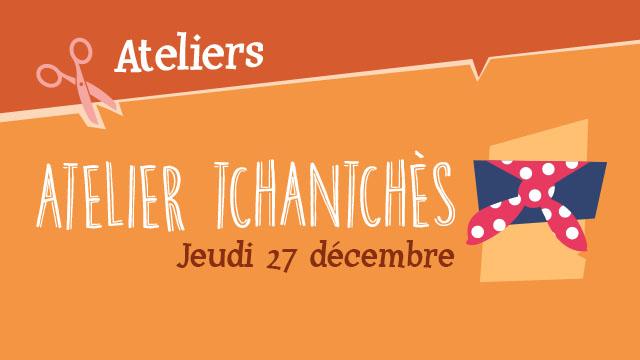 """Agenda ► """"Atelier Tchantchès"""" (""""Noël au Musée 2018"""") – Le 27/12 à 10h30"""