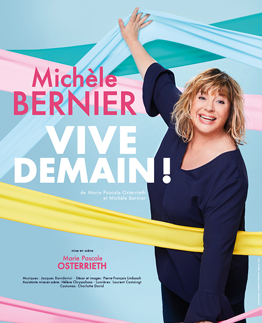 Agenda ► Michèle Bernier – Vive demain !