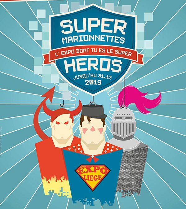 """Agenda ► """"SUPER MARIONNETTES – L'Expo dont tu es le Super Héros !"""" – Prolongation jusqu'au 31/12/2019"""