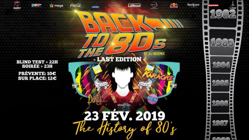"Agenda ► Back to the 80's – Last Edition – Special ""The History of 80's"""