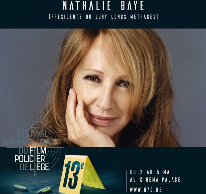 Nathalie Baye présidente du 13e festival du film policier de Liège