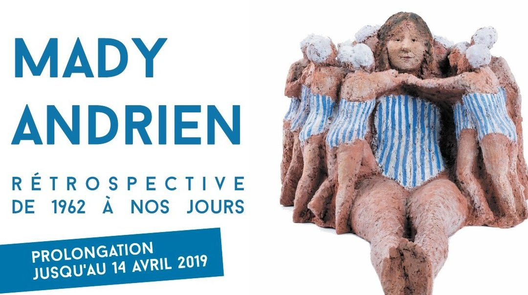 Agenda ► Mady Andrien – Rétrospective de 1962 à nos jours – Prolongation jusqu'au 14/4
