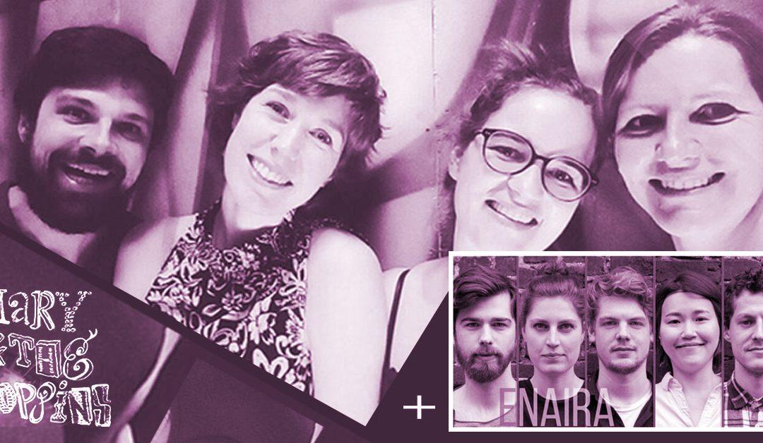 Agenda ► Mary & The Poppins + Enaira