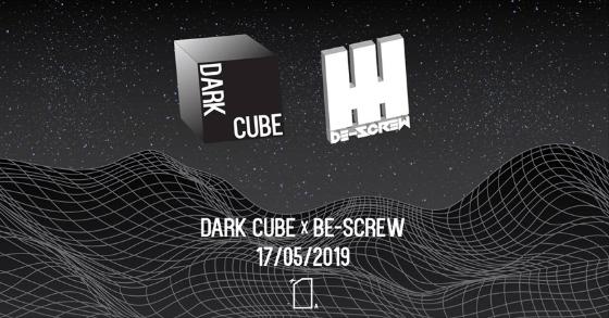 Agenda ► Dark Cube invites Be-Screw