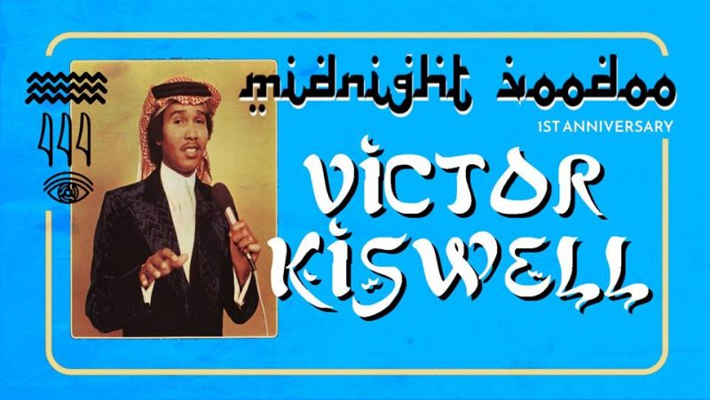 Agenda ► Midnight Voodoo 1st Anniversary – with Victor Kiswell