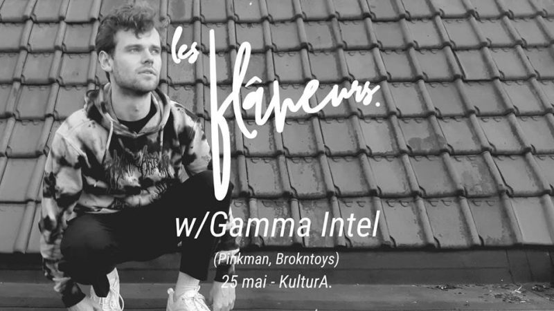 Agenda ► Les flâneurs / Gamma Intel / KulturA.