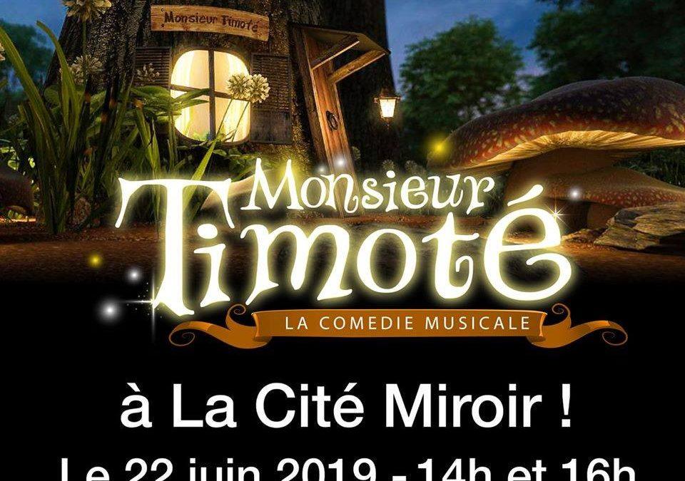 Agenda ► Monsieur Timoté (comédie musicale pour enfants)