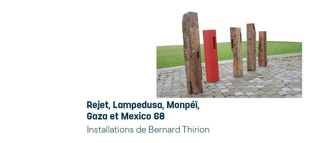 Agenda ► Rejet, Lampedusa, Monpéï, Gaza et Mexico 68