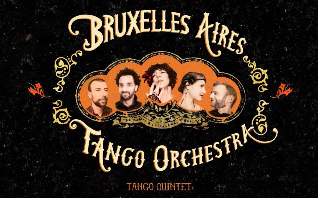 Agenda ► Bruxelles Aires Tango Orchestra