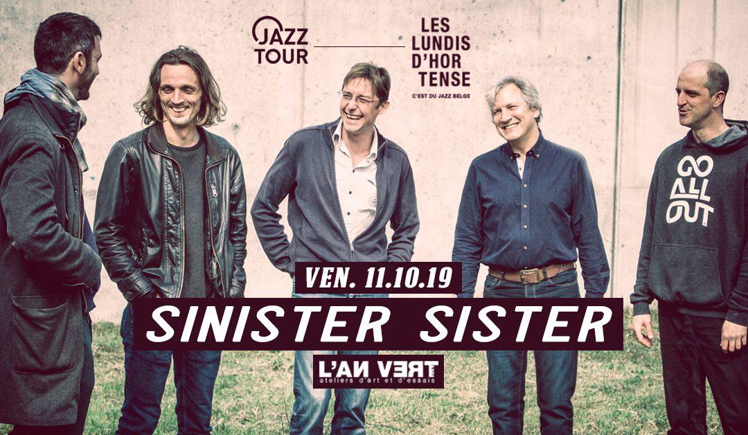 Agenda ► Sinister Sister – Jazz Tour des Lundis d'Hortense