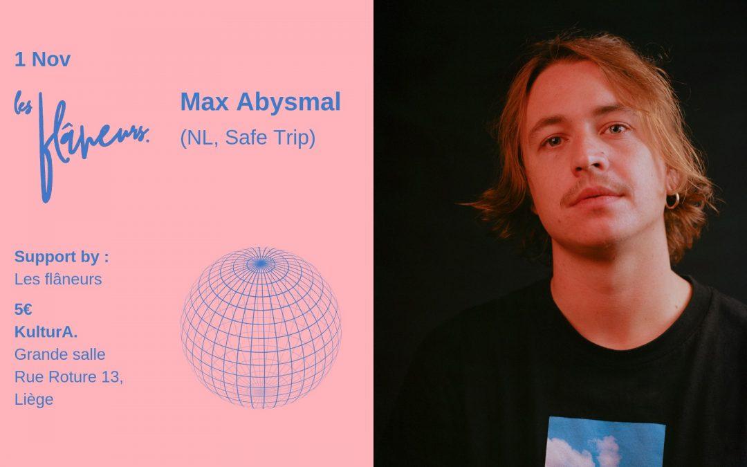 Agenda ► Les flâneurs / Max Abysmal / KulturA.