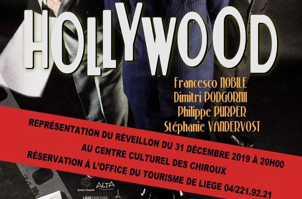 Agenda ► Hollywood au réveillon du 31 décembre au centre culturel des Chiroux