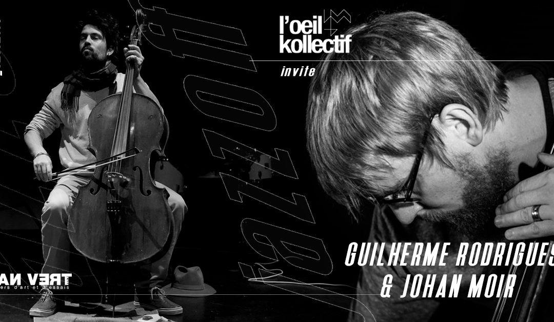 Agenda ► JazzOff / L'oeil kollectif invite Guilherme Rodrigues & Johan Moir