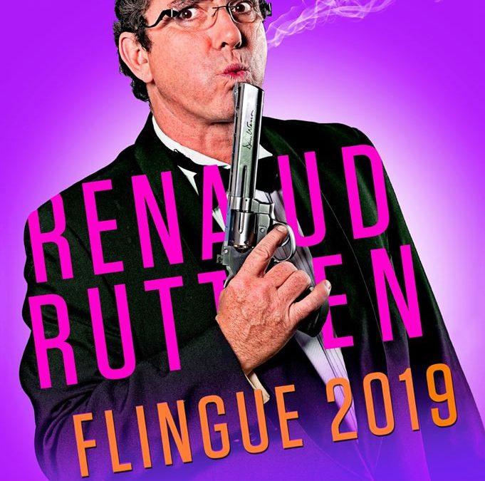 Agenda ► Renaud Rutten flingue 2019