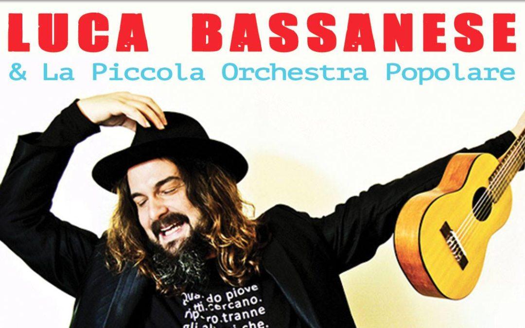 Agenda ► Luca Bassanese & la Piccola Orchestra Popolare
