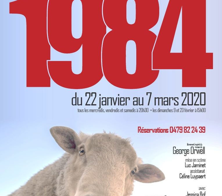 """Agenda ► """"1984"""" au Théâtre Proscenium du 22 janvier au 07 mars"""