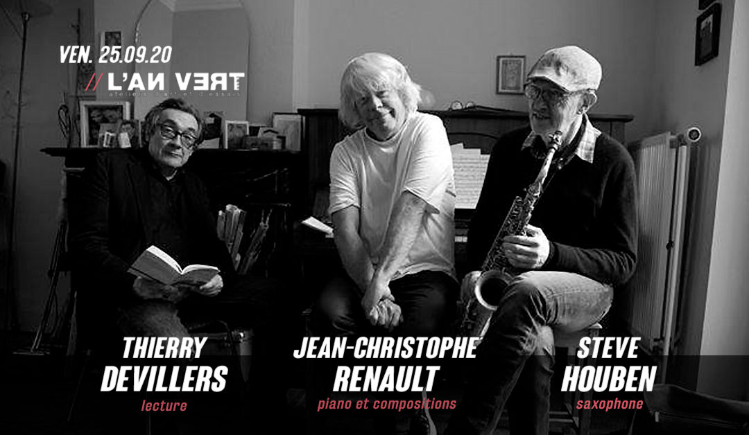 Agenda ► Jean-Christophe Renault / Steve Houben / Thierry Devillers
