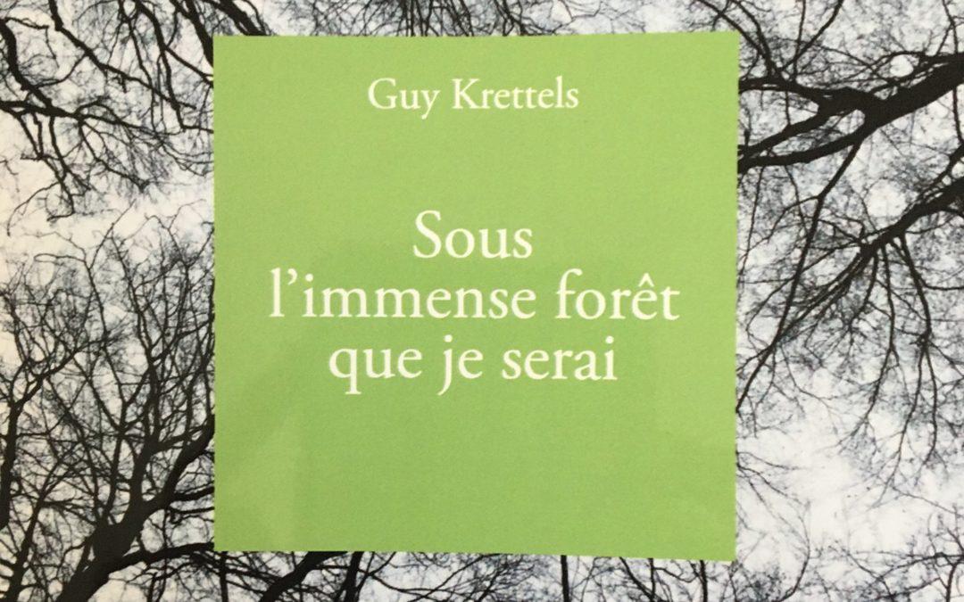 Agenda ► Rencontre autour du livre « Sous l'immense forêt que je serai » de Guy Krettels