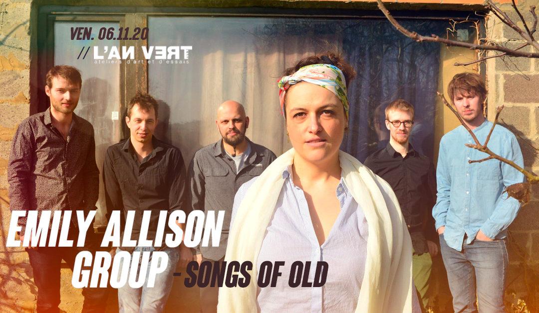 Agenda ► Emily Allison Group – Songs of Old