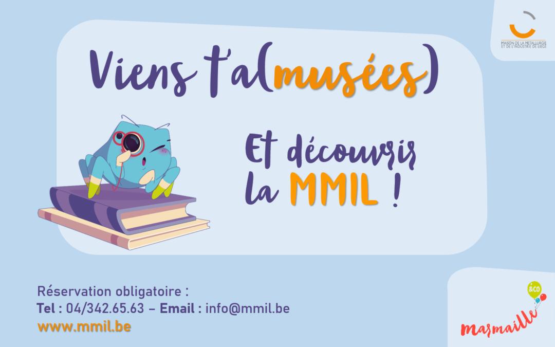 Agenda ► Viens t'a(musées) et découvrir la MMIL