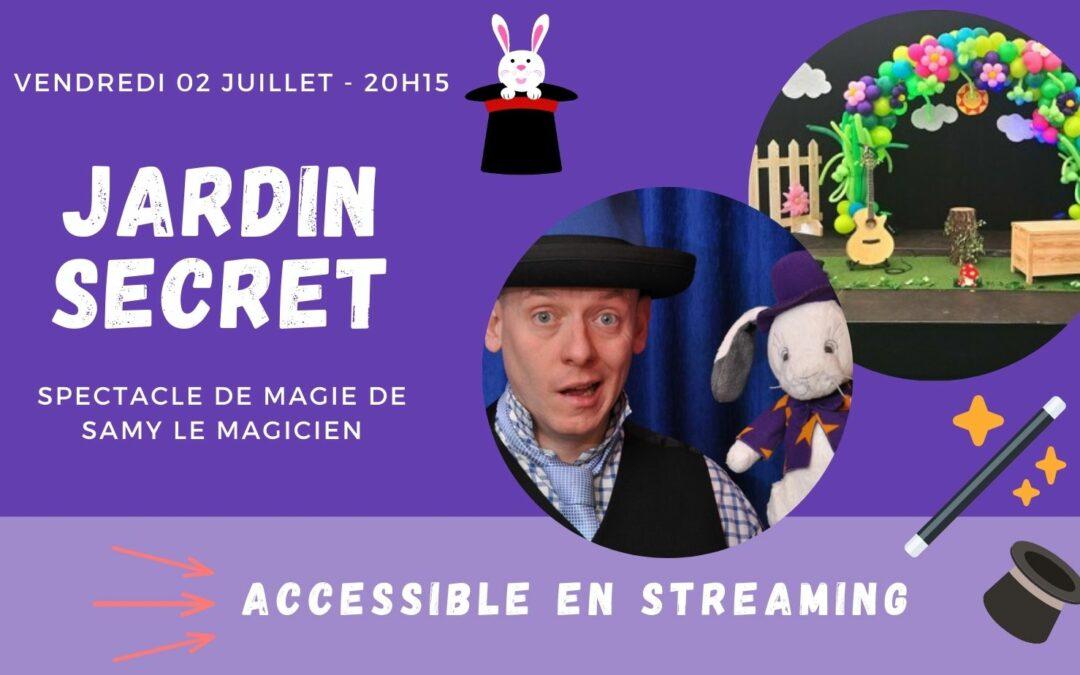 Agenda ► Jardin secret – Samy le magicien