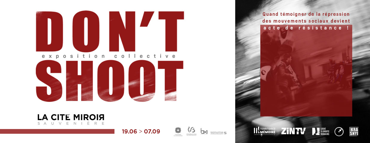 Don't shoot - exposition collective