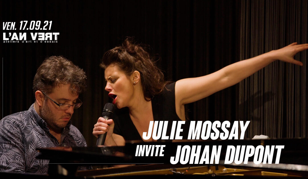 Agenda ► JULIE MOSSAY invite JOHAN DUPONT