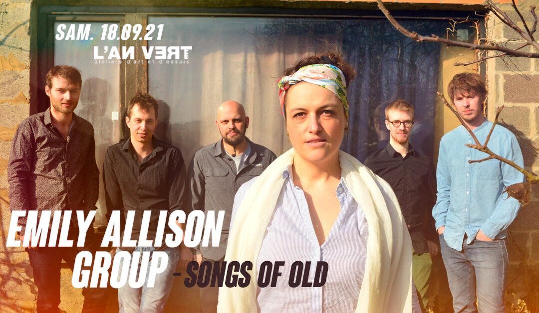"""Agenda ► EMILY ALLISON GROUP : """"Songs of Old"""""""