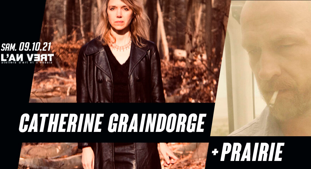 Agenda ► CATHERINE GRAINDORGE + PRAIRIE