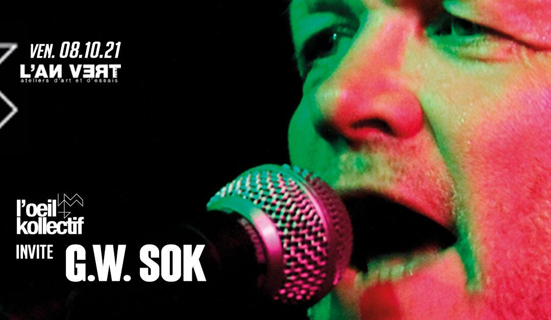 Agenda ► L'OEIL KOLLECTIF invite G.W. SOK