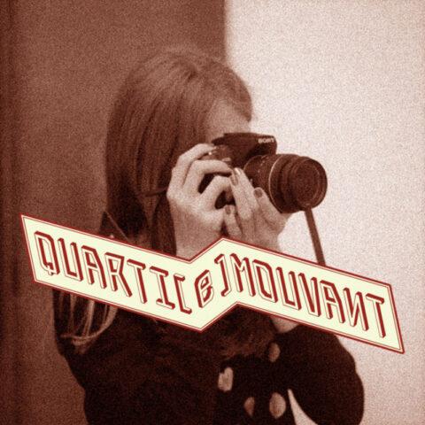 Photographie – QUARTI[e]MOUVANT . Le Cadrage – Le Mouvement