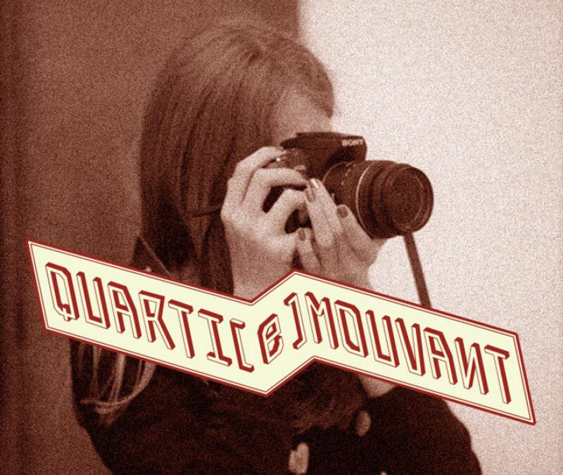 Agenda ► Photographie – QUARTI[e]MOUVANT . Le Cadrage – Le Mouvement